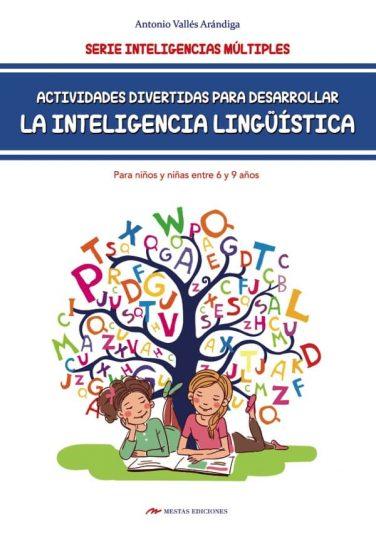 DTI8- Inteligencia Lingüística para niños de 6 a 9 años Antonio Vallés Arándiga 978-84-17244-89-7 Mestas Ediciones