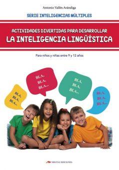 DTI9- Inteligencia Lingüística para niños de 9 a 12 años Antonio Vallés Arándiga 978-84-17244-90-3 Mestas Ediciones