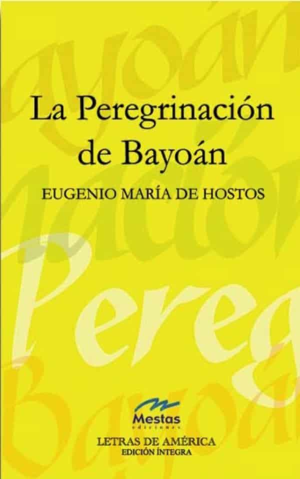 LA3- la peregrinación de bayoán Eugenio María de Hostos 978-84-95994-05-9 Mestas Ediciones