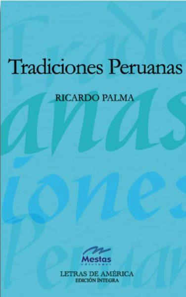 LA5- Tradiciones Peruanas Ricardo Palma 978-84-95994-04-2 Mestas Ediciones
