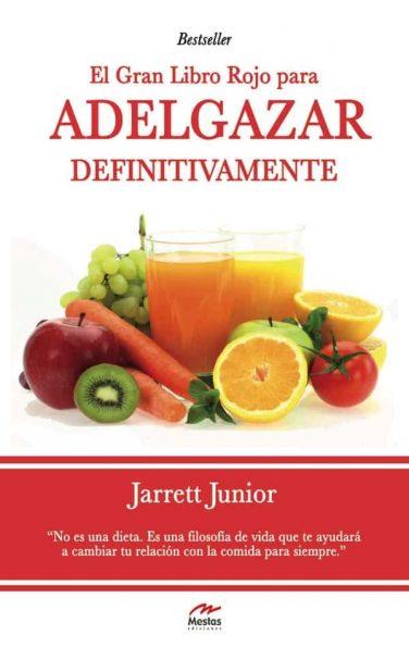 LR3- Adelgazar definitivamente Jarret Junior 978-84-92892-51-8 Mestas Ediciones