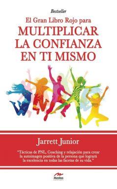 LR4- Multiplicar la confianza en ti mismo Jarret Junior 978-84-92892-52-5 Mestas Ediciones