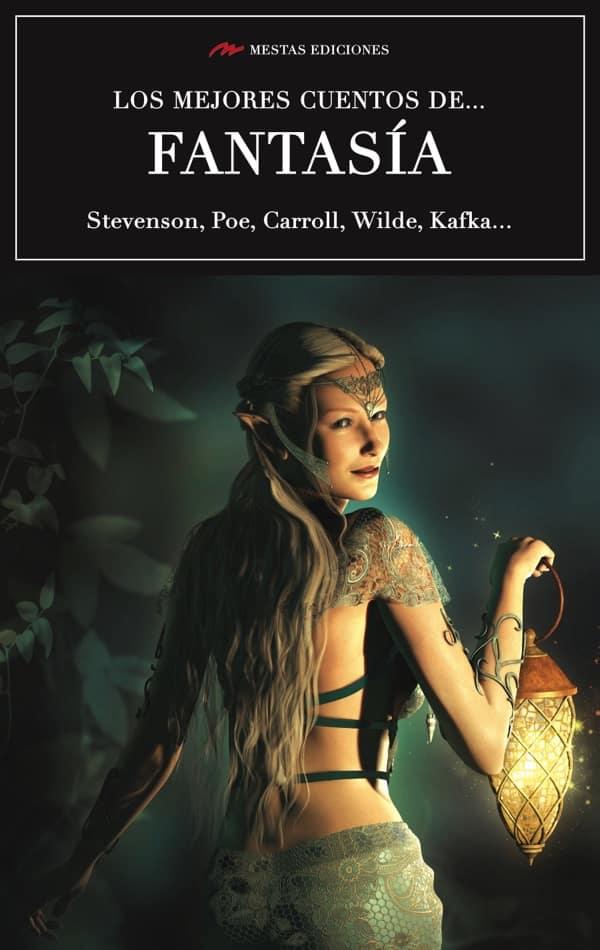 MC10- Los mejores cuentos de Fantasía Poe Carroll Wilde 978-84-16365-11-1 Mestas Ediciones