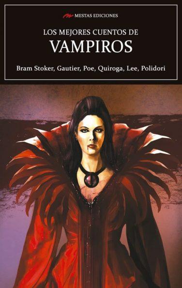 MC15- Los mejores cuentos de Vampiros Stoker, Gautier, Poe 978-84-16775-07-1 Mestas Ediciones