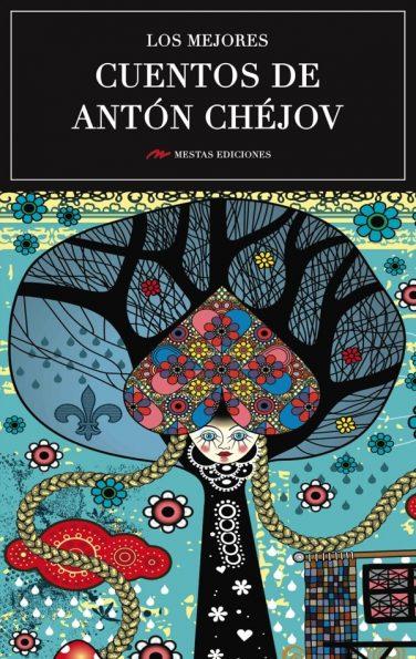 MC17- Los mejores cuentos de Antón Chéjov 978-84-16775-45-3 Mestas Ediciones