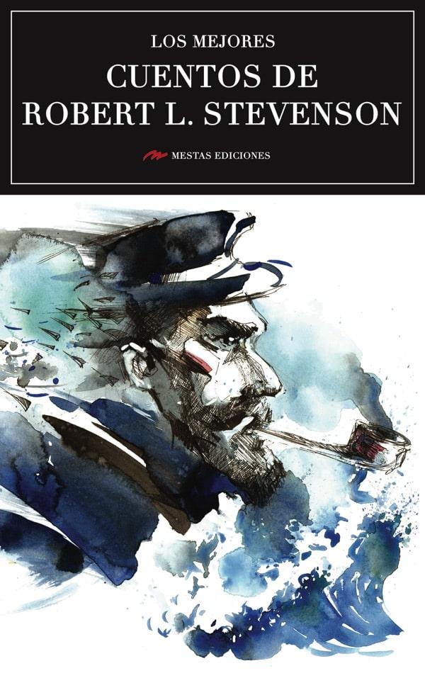 MC21- Los mejores cuentos de Robert Stevenson 978-84-16775-69-9 Mestas Ediciones