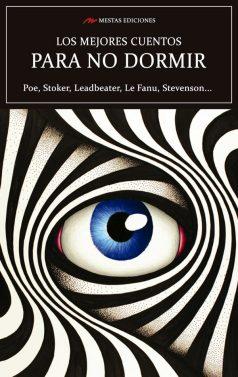 MC23- Los mejores cuentos de para no dormir Allan POe, Stoker, Le Fanu 978-84-16775-67-5 Mestas Ediciones