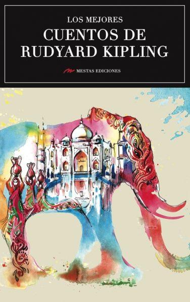 MC26- Los mejores cuentos de Rudyard Kipling 978-84-17244-01-9 Mestas Ediciones