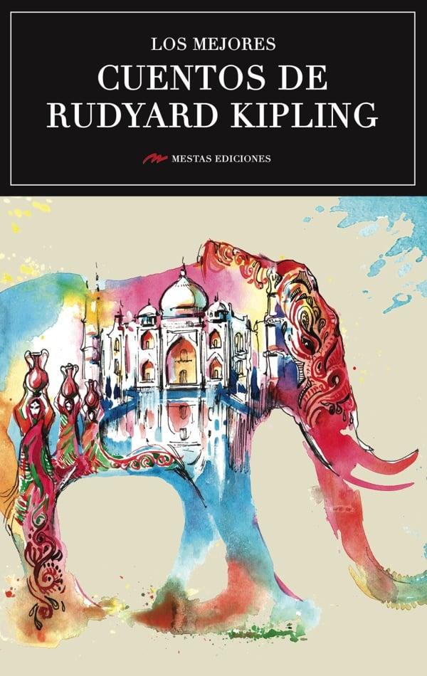 Obediente Suposición perdí mi camino  Los mejores cuentos de Rudyard kipling - Mestas Ediciones
