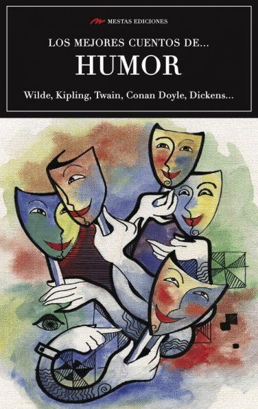 MC27- Los mejores cuentos de humor Mark Twain, Rudyard Kipling, Oscar Wilde 978-84-17244-02-6 Mestas Ediciones