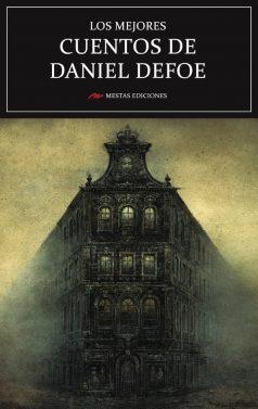 MC29- Los mejores cuentos de Daniel Defoe 978-84-17244-48-4 Mestas Ediciones