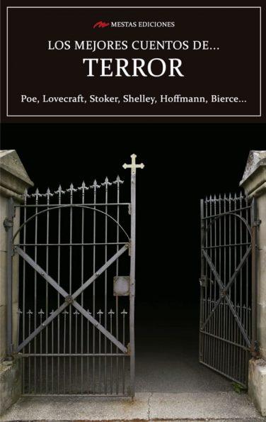 MC3- Los mejores cuentos de terror Poe, Quiroga, Shelley 978-84-92892-88-4 Mestas Ediciones