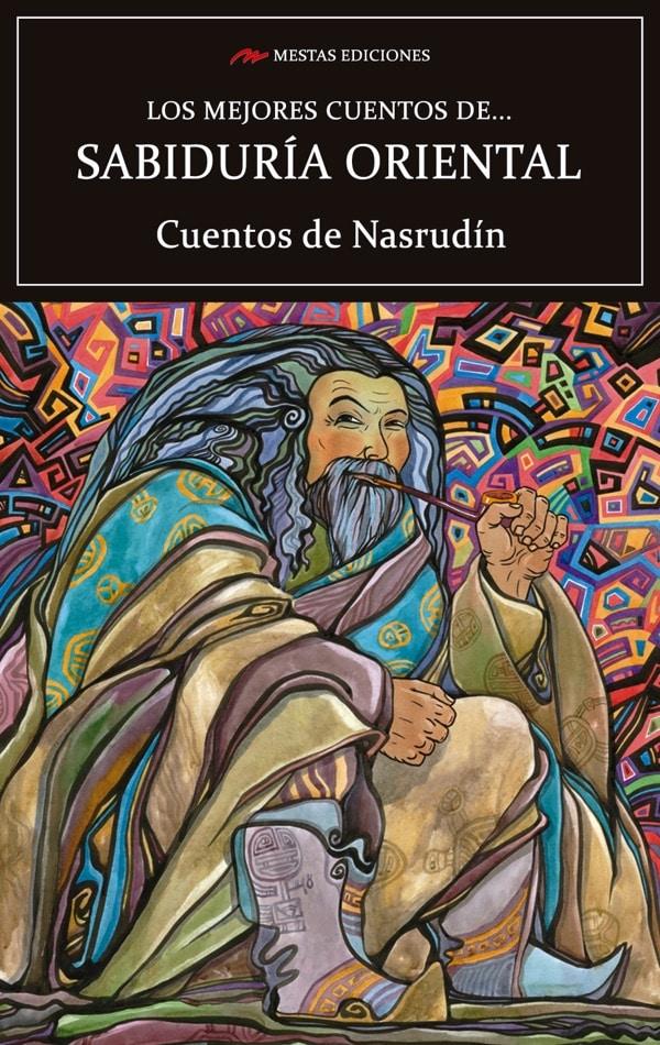 MC33- Los mejores cuentos de sabiduría oriental Nasrudín, Juan José Jurado 978-84-17782-16-0 Mestas Ediciones