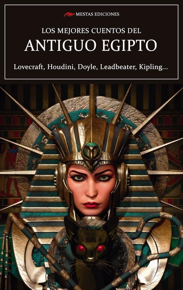 MC34- Los mejores cuentos del Antiguo Egipto Lovecraft, Conan Doyle, Kipling 978-84-17782-17-7 Mestas Ediciones