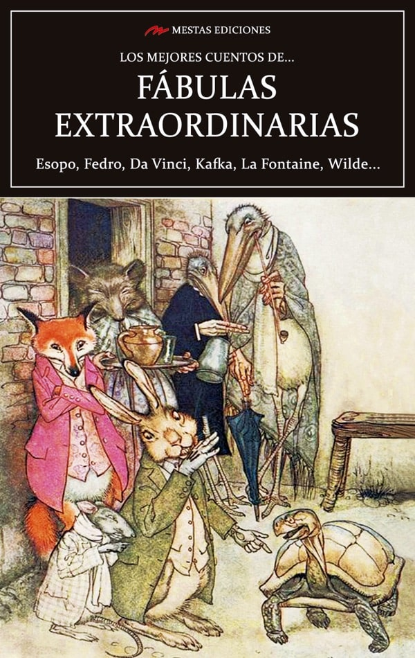 MC36- Los mejores fábulas extraordinarias Leonardo Da Vinci, Esopo, La Fontaine 978-84-17782-19-1 Mestas Ediciones