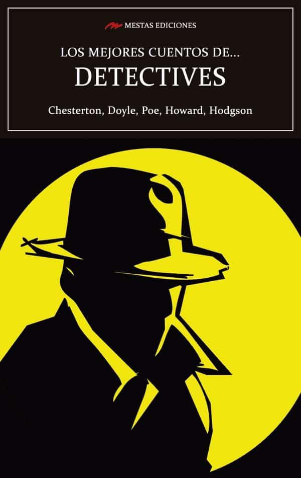 MC37- Los mejores cuentos de detectives Chesterton, Poe, Conan Doyle 978-84-17782-34-4 Mestas Ediciones