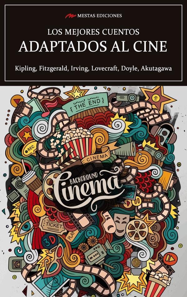 MC44- Los mejores cuentos adaptados al cine Rudyard Kipling, F. Scott Fitzgerald 978-84-17782-92-4 Mestas Ediciones