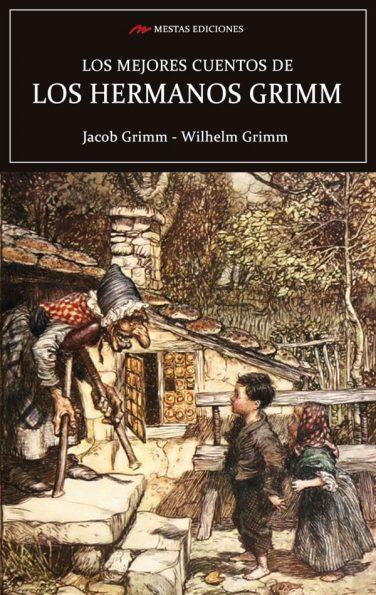 MC6- Los mejores cuentos Hermanos Grimm 978-84-16365-61-6 Mestas Ediciones