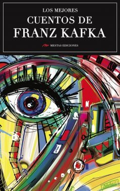 MC9- Los mejores cuentos de Franz Kafka 978-84-16365-60-9 Mestas Ediciones