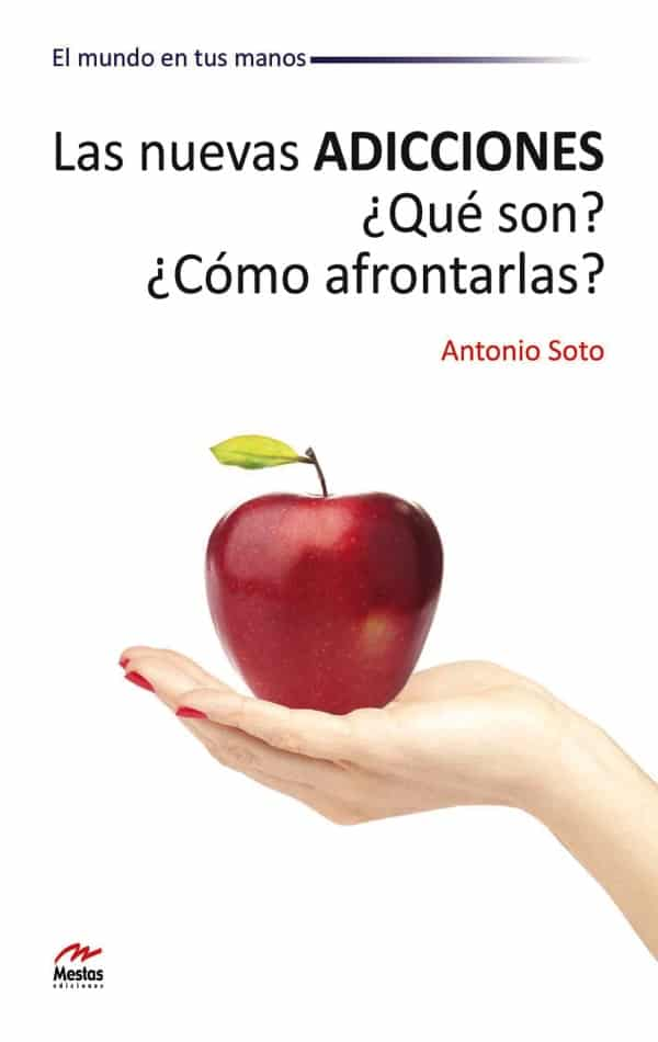MM2- Nuevas adicciones Antonio Soto 978-84-92892-15-0 Mestas Ediciones