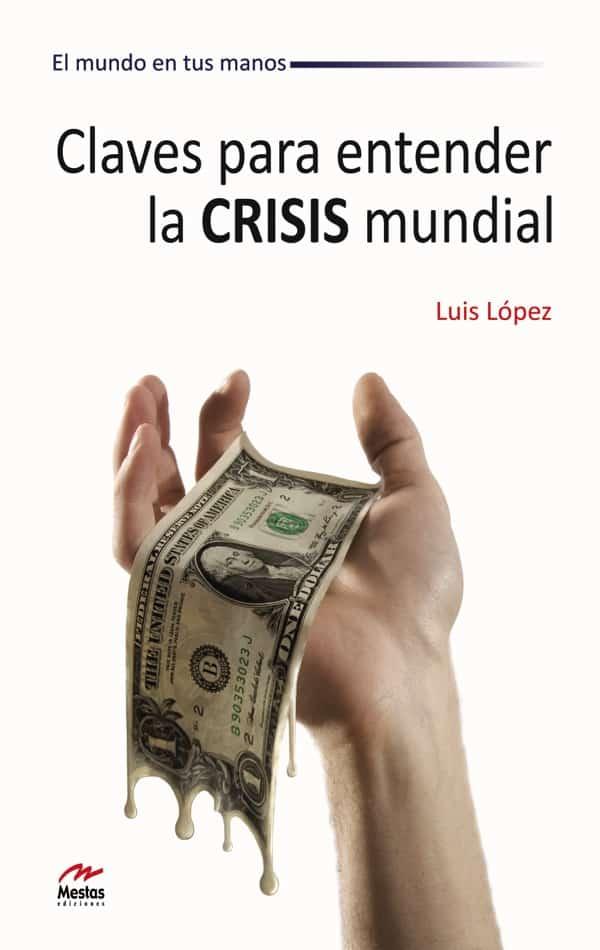 MM3- Claves crisis mundial 978-84-92892-16-7 Mestas Ediciones