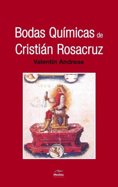 NH11-bodas químicas Cristian Rosacruz Valentín Andreae 978-84-95311-56-6 Mestas Ediciones