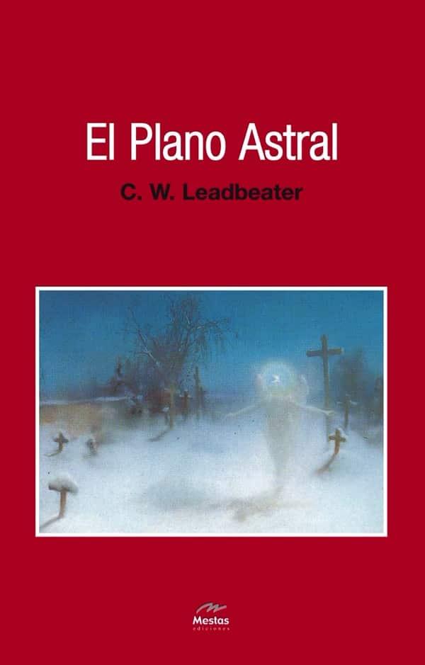 NH12-el plano astral Leadbeader 978-84-95311-63-4 Mestas Ediciones