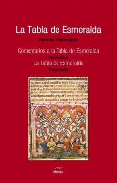 NH4-Tabla de esmeralda Hermes Trismegisto 978-84-95311-52-8 Mestas Ediciones