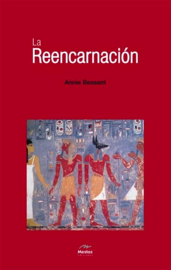 NH8-La Reencarnación Annie Besant 978-84-95311-59-7 Mestas Ediciones
