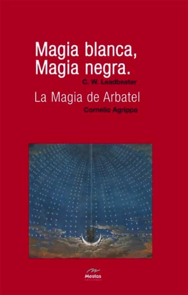 NH9-Magia blanca, magia negra Leadbeater 978-84-95311-58-0 Mestas Ediciones
