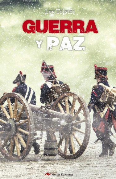 GC1- Guerra y paz Lev Tolstói 978-84-17244-09-5 Mestas Ediciones