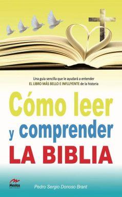 PTP3- Cómo leer y entender la Biblia Pedro Donoso Brant 978-84-92892-50-1 Mestas Ediciones