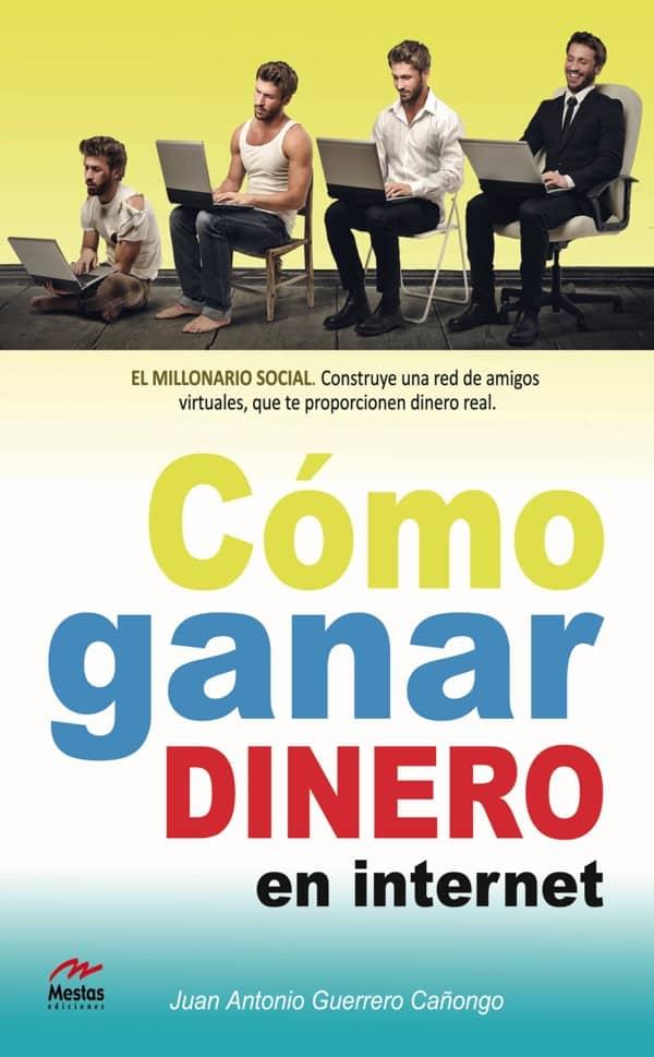 PTP5- Cómo ganar dinero en internet Juan Antonio Guerrero Cañongo 978-84-92892-43-3 Mestas Ediciones