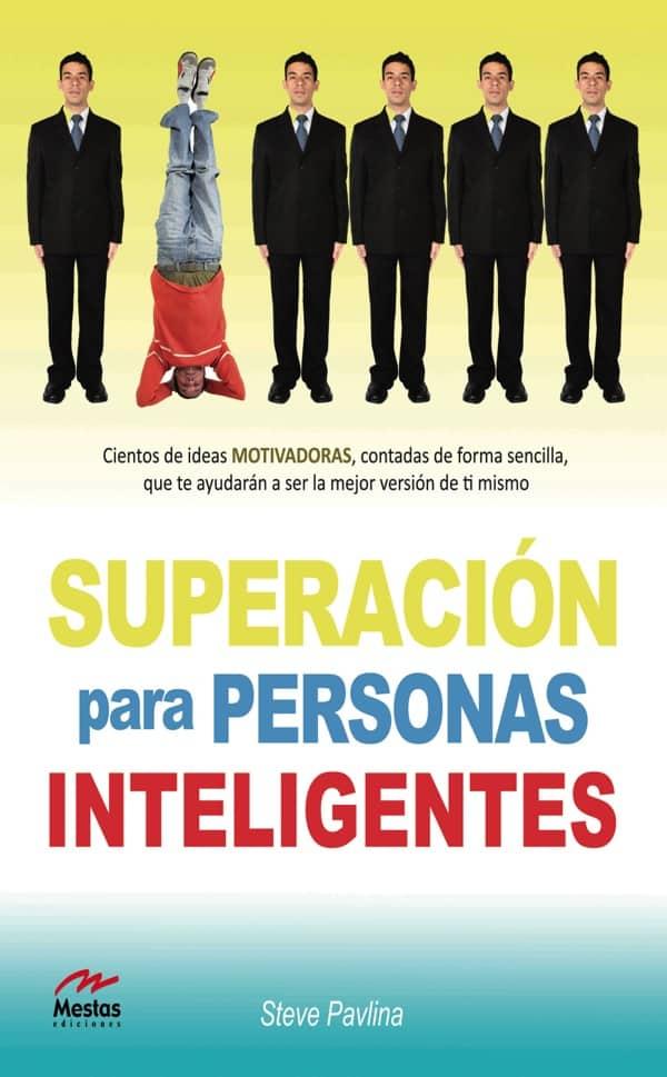 PTP9-Superación para personas inteligentes Steve Pavlina 978-84-92892-28-0 Mestas Ediciones