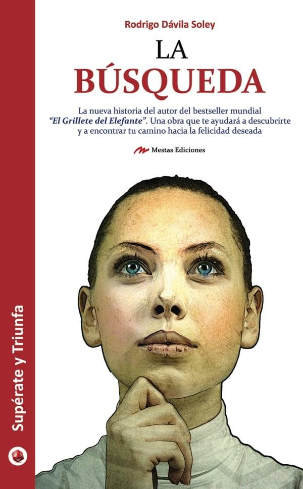 ST23- La búsqueda Rodrigo Dávila 978-84-16365-41-8 Mestas Ediciones