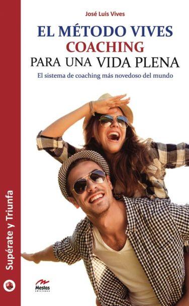 ST29- El Método Vives José Luis Vives 978-84-16365-68-5 Mestas Ediciones