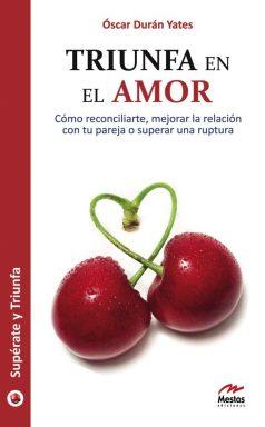 ST3- Triunfa en el amor Óscar Durán Yates 978-84-92892-02-0 Mestas Ediciones