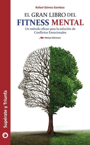 ST31- El gran libro del fitness mental Rafael Gómez Gamboa 978-84-16365-70-8 Mestas Ediciones