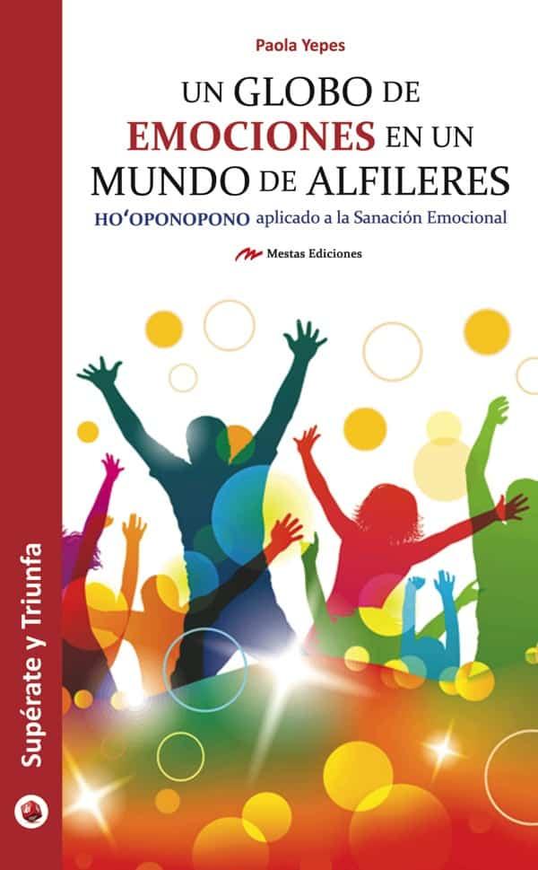 ST33- Un globo de emociones mundo alfileres Paola Yepes 978-84-16365-72-2 Mestas Ediciones