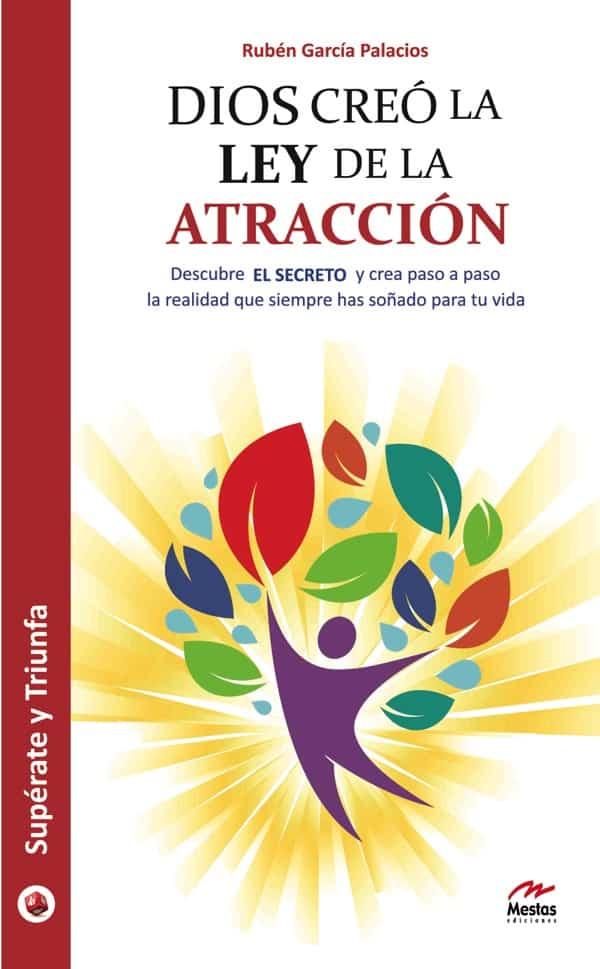 ST35- Dios creó la ley de la atracción Rubén García Palacios 978-84-16775-29-3 Mestas Ediciones