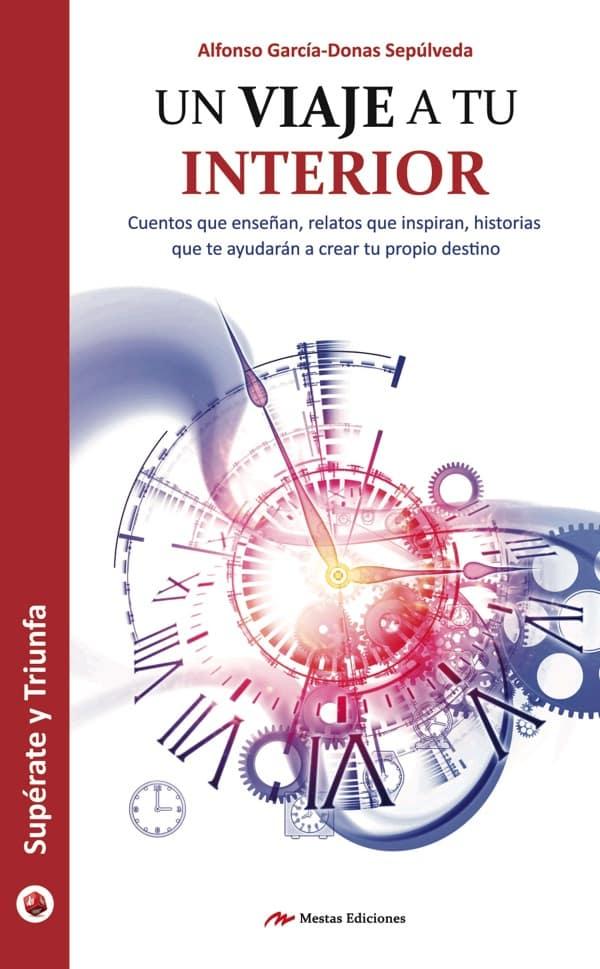 ST39- Un viaje a tu interior Alfonso García Donás 978-84-16775-60-6 Mestas Ediciones