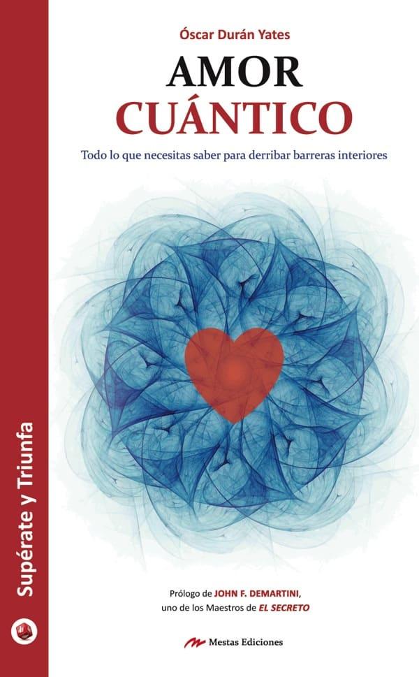 ST43- Amor cuántico Óscar Durán Yates 978-84-16775-93-4 Mestas Ediciones