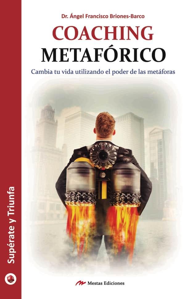 ST44- Coaching metafórico Ángel Briones Barco 978-84-16775-94-1 Mestas Ediciones