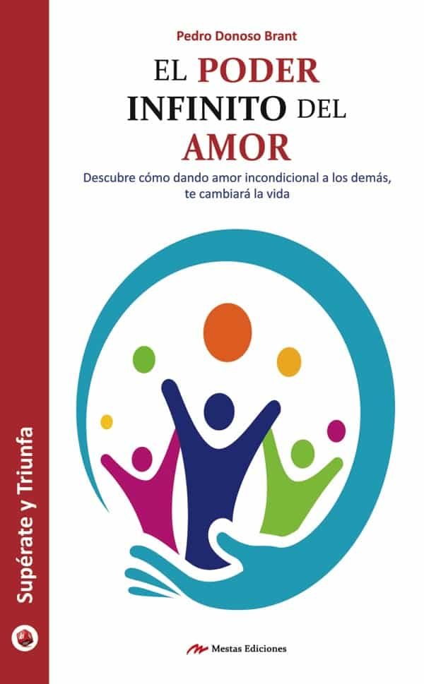 ST47- El poder infinito del amor Pedro Donoso Brant 978-84-16365-96-8 Mestas Ediciones