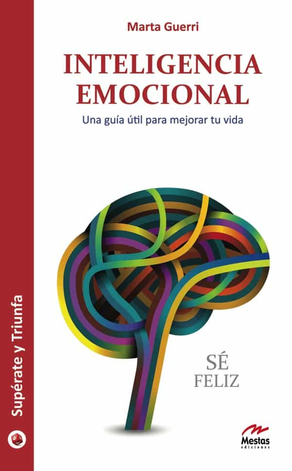 ST9- Inteligencia emocional Marta Guerri 978-84-92892-32-7 Mestas Ediciones