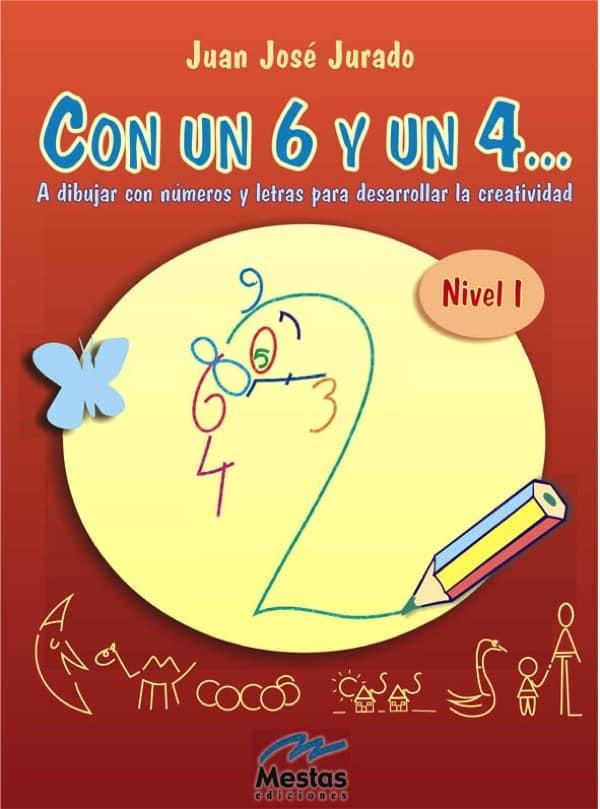 SYC1- Con un 6 y un 4 nivel1 Juan José Jurado 978-84-95311-43-6 Mestas Ediciones