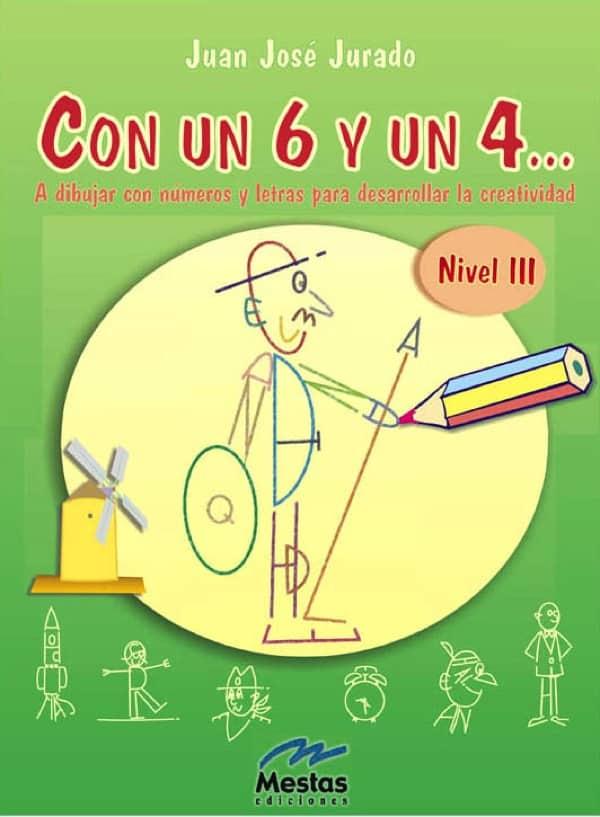 SYC3- Con un 6 y un 4 nivel3 Juan José Jurado 978-84-95311-45-0 Mestas Ediciones