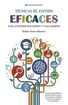 TH4- Técnicas de estudio eficaces Esther Soria 978-84-16365-30-2 Mestas Ediciones