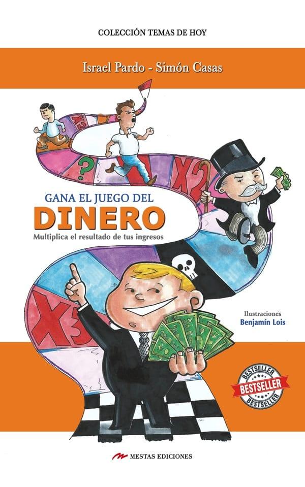 TH5- Gana el juego del dinero Israel Pardo, Simón Casas 978-84-16365-51-7 Mestas Ediciones