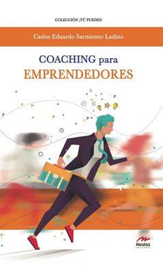 TP14- Coaching Emprendedores Carlos Eduardo Sarmiento Ladino 978-84-16775-32-3 Mestas Ediciones
